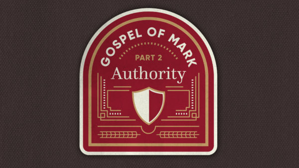 Gospel of Mark: Authority