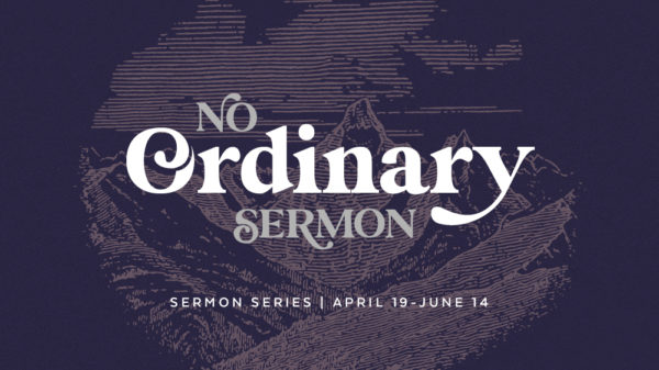 No Ordinary Sermon